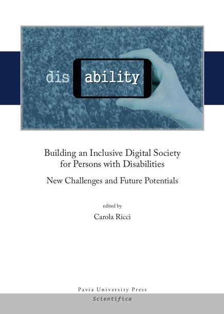 Building an Inclusive Digital Society for Persons with Disabilities