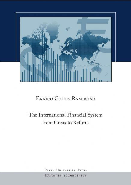 The International Financial System from Crisis to Reform