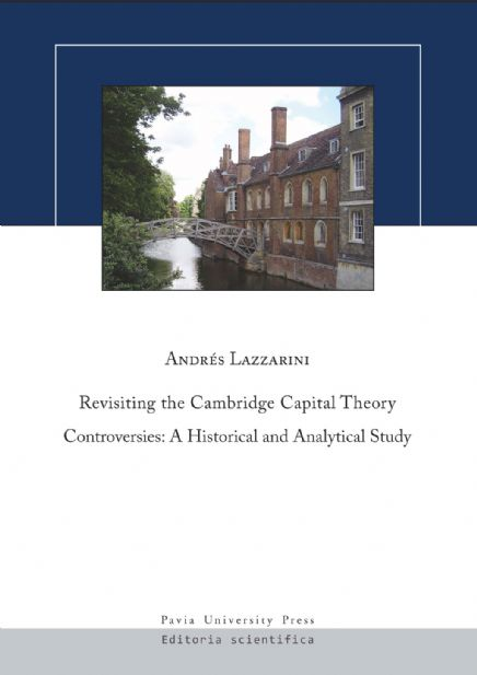 Revisiting the Cambridge Capital Theory Controversies